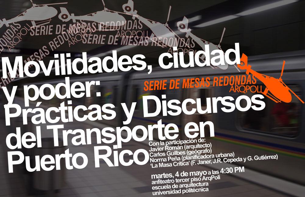 arquillano Movilidades, ciudad y poder: Practicas y Discursos del Transporte en Puerto Rico