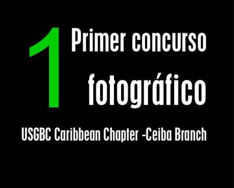 arquillano Primer Concurso Fotográfico: USGBC Caribbean