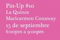 arquillano Pin Up #10 : La Quince y Maricarmen Conaway