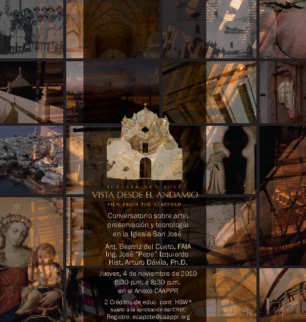 arquillano VISTA DESDE EL ANDAMIO: Conversatorio sobre arte, tecnología y preservación de la Iglesia San José