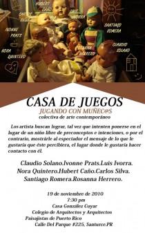 arquillano Exhibición: Casa de Juegos: Jugando con Muñecas