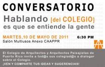 arquillano Conversatorio CAAPPR: Hablando [del Colegio] es que se entiende la gente