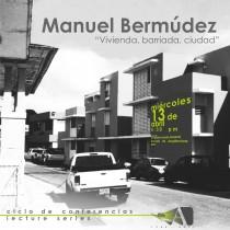 arquillano Conferencia UPR: Manuel Bermúdez   Vivienda, barriada, ciudad