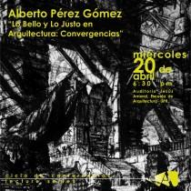 arquillano Conferencia UPR: Alberto Pérez Gómez