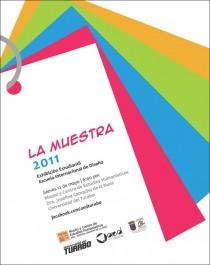 arquillano La Muestra 2011: Exhibición Estudiantil de la Escuela Internacional de Diseño