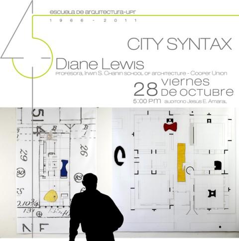 arquillano Conferencia UPR: Diane Lewis   City Sintax