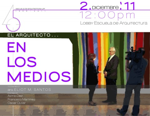 arquillano Conversatorio UPR: El Arquitecto en Los Medios