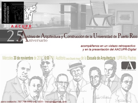 arquillano 25 Años de AACUPPR   Archivo de Arquitectura y Construcción de la Universidad de Puerto Rico