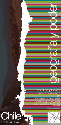 arquillano Exhibición CIUDADLAB: Chile   Geografía y poder