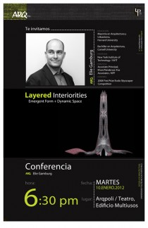 "arquillano Conferencia ArqPoli: Arq. Elie Gamburg   ""Layered Interiorities: Emergent Form + Dynamic Space"""