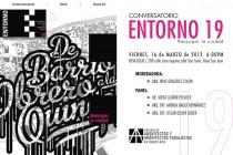 arquillano Conversatorio Entorno 19: Reocupar la Ciudad