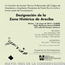 arquillano Conversatorio CAAPPR: Designación de la Zona Histórica de Arecibo
