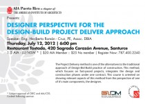 arquillano Seminario AIA: DESIGNER PERSPECTIVE FOR THE DESIGN BUILD PROJECT DELIVER APPROACH