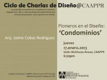 arquillano Ciclo de Charlas de Diseño CAAPPR: Pioneros en el Diseño   Condominios