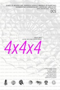 arquillano Exhibición EAPUC: 4x4x4 DIGITAL CRAFTING